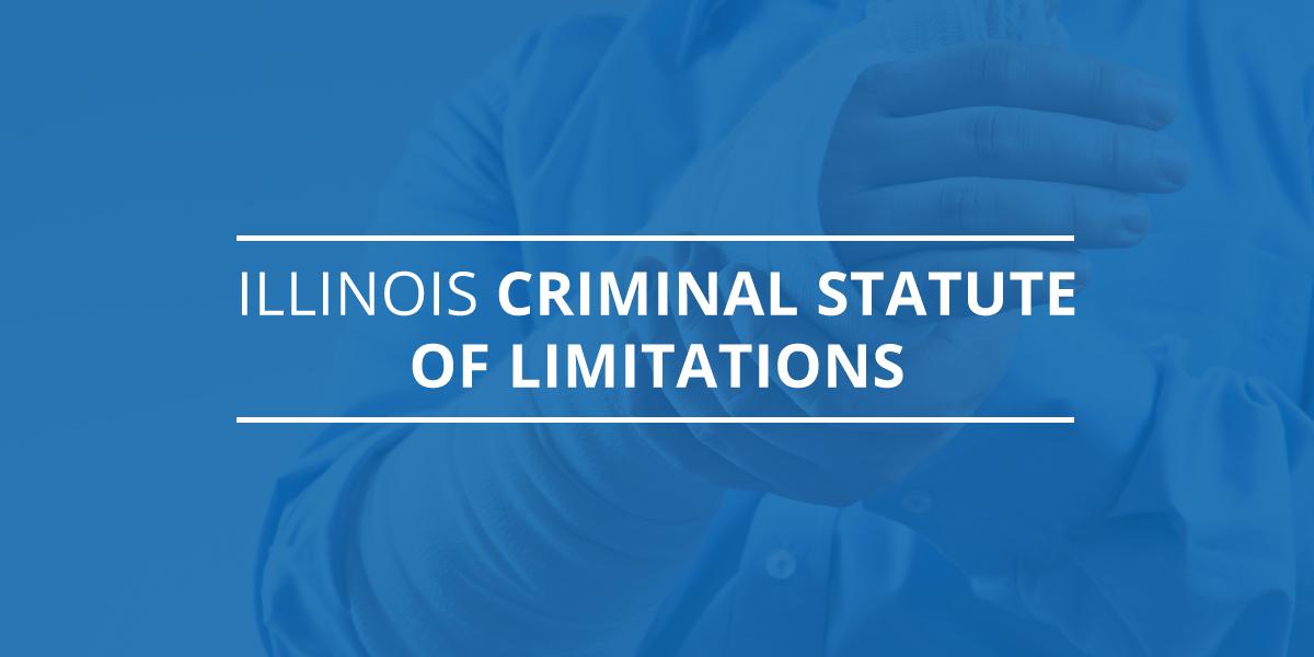 Illinois Criminal Statute of Limitations